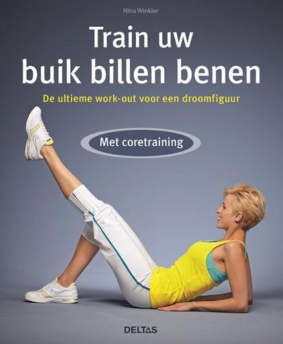 Train uw buik billen benen - met core training